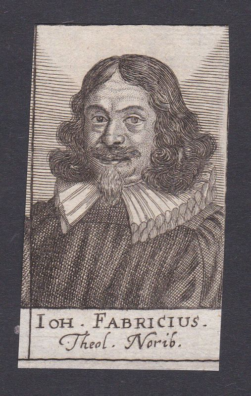 17. Jh. Johann Fabricius / theologian Theologe Nürnberg Portrait Kupferstich