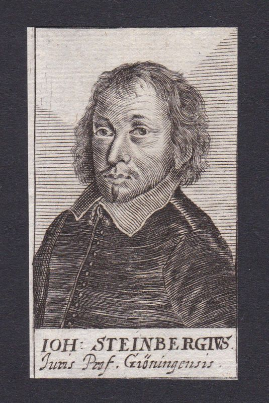 17. Jh. Johann Steinberg lawyer Jurist Professor Groninigen Portrait Kupferstich