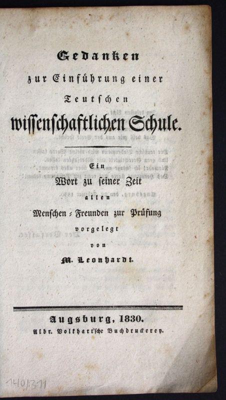 1830 Leonhardt Gedanken Einführung wissenschaftliche Schule Pädagogik Memmingen
