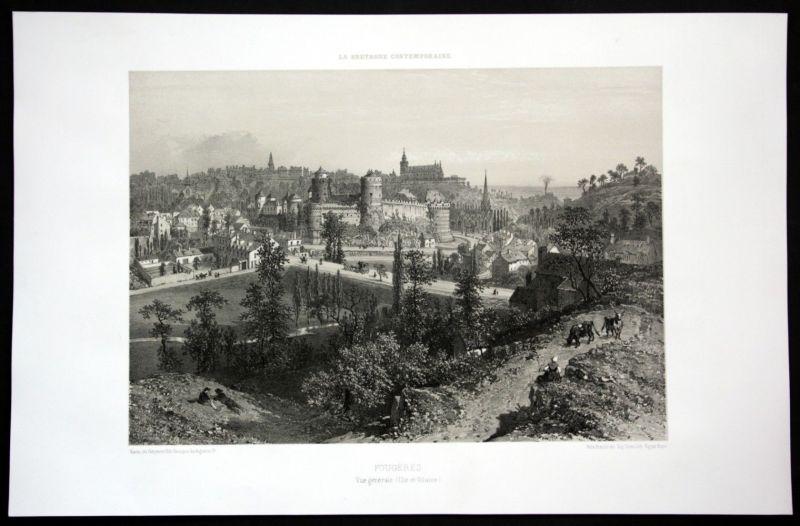Ca. 1860 Fougeres Ansicht vue generale Bretagne Frankreich France Lithographie