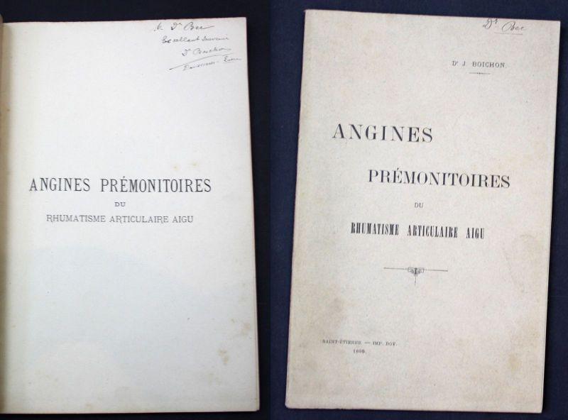 1895 Boichon, J. Angines Premonitoires du Rhumatisme Medicine signed copy
