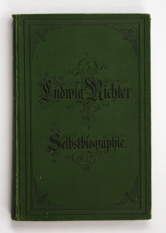 1885 Ludwig Richter Lebenserinnerungen eines deutschen Malers Biographie Kunst 0