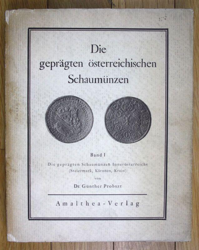 1928 Die geprägten Schaumünzen Österreich Steiermark Kärnten Krain Münzen Band I 0