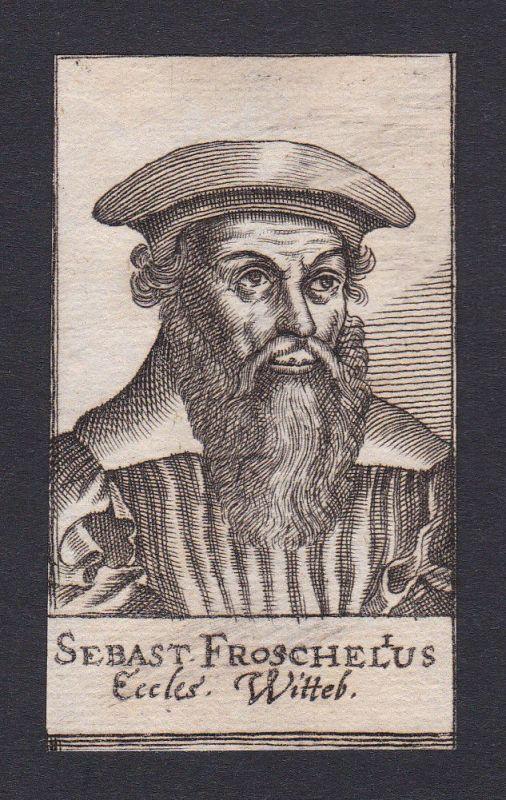 17. Jh. Sebastian Fröschel / theologian Theologe Wittenberg Portrait Kupferstich