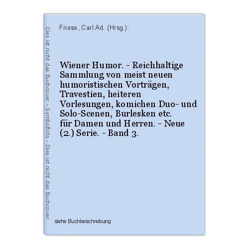 Wiener Humor. - Reichhaltige Sammlung von meist neuen humoristischen Vortr 39934
