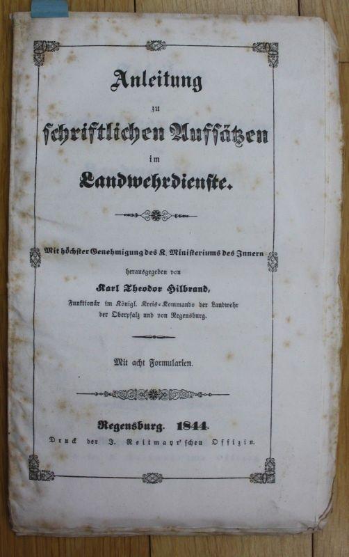 1844 Karl Theodor Hilbrand Anleitung Landwehrdienste Regensburg Landwehr