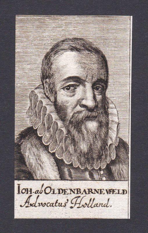 Johan van Oldenbarnevelt / statesman Staatsmann Holland Portrait Kupferstich