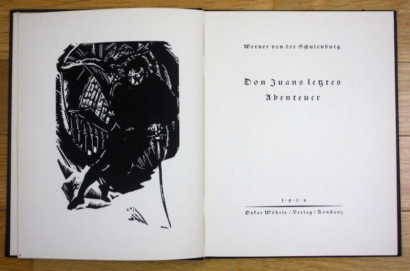 1924 Werner Schulenburg Don Juans Abenteuer Benno Eggert Holzschnitte 550 Expl.
