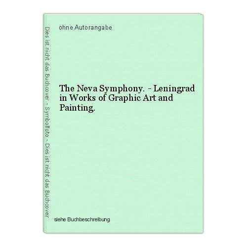The Neva Symphony. - Leningrad in Works of Graphic Art and Painting.