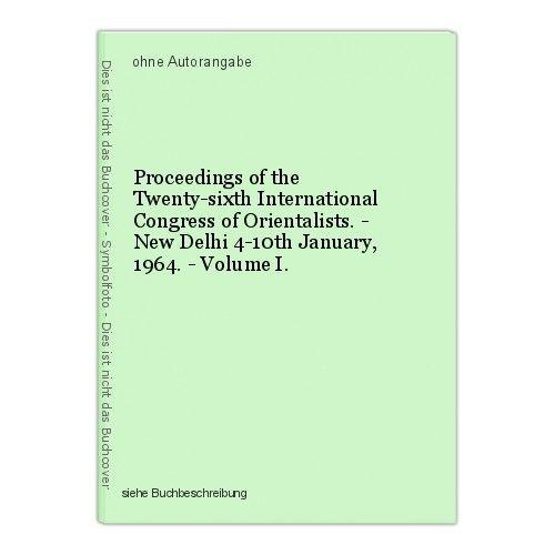 Proceedings of the Twenty-sixth International Congress of Orientalists. - New De