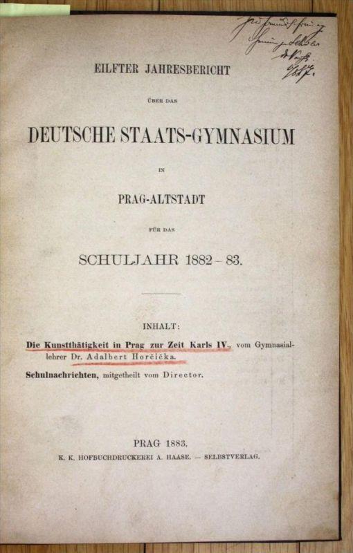 Deutsche Staats Gymnasium Kunsttätigkeit Prag zur Zeit Karls IV 2 Teile i 1