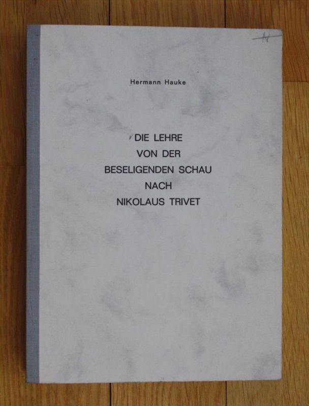 Nikolaus Trivet Dissertation Hermann Hauke