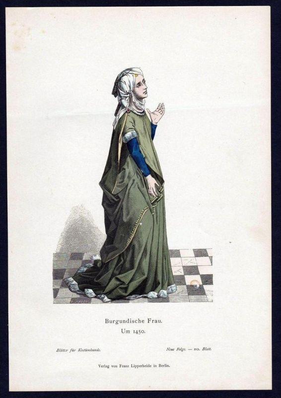 Burgunden Frau 1450 Burgundin Trachten Tracht costume original Grafik
