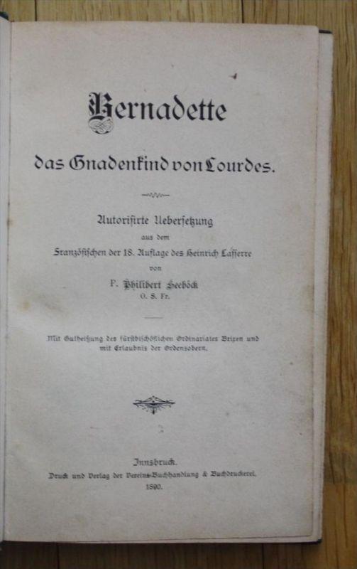 - Henri Lasserre - Bernadette, das Gnadenking von Lourdes Übersetzung