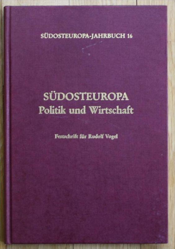 - Gumpel - Südosteuropa Politik und Wirtschaft Festschrift für R. Vogel