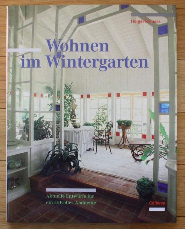 - Wohnen im Wintergarten Aktuelle Entwürfe Ambiente Wohnen Architektur