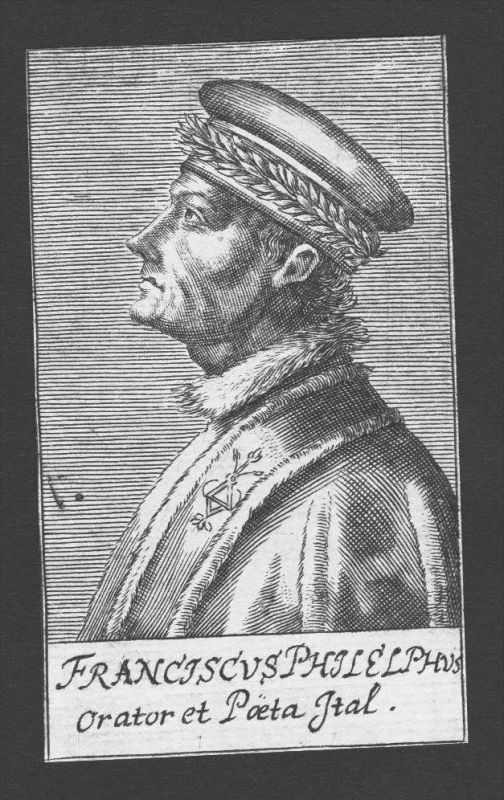 Francesco Filelfo Humanist Dichter poet Firenze Kupferstich Portrait