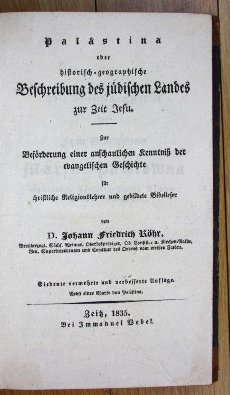 Palästina oder historisch-geographische Beschreibung des jüdischen Landes zur Zeit Jesu.