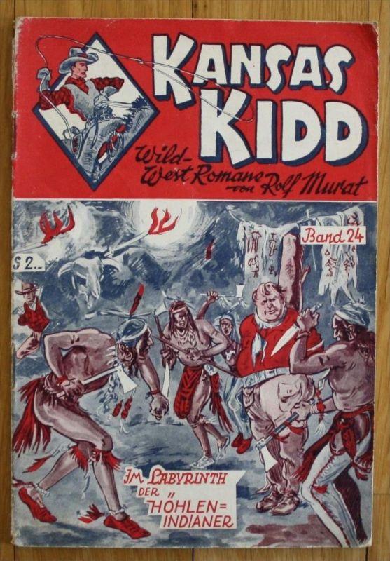 Kansas Kidd - Rolf Murat Band 24 Romanheft