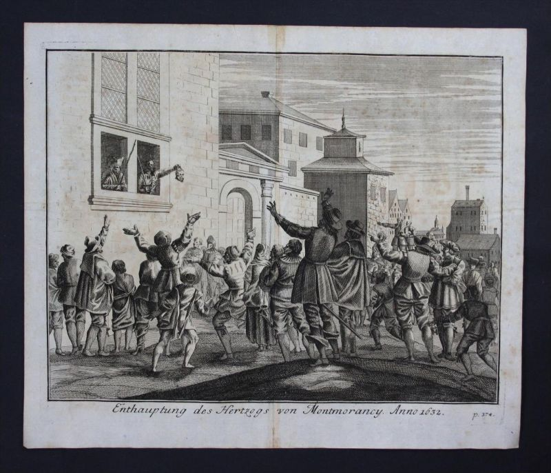 Henri II de Montmorency Enthauptung Toulouse Kupferstich engraving