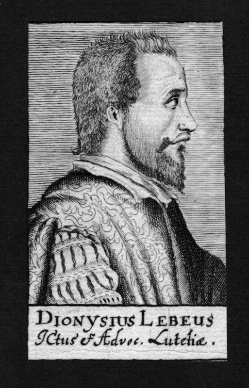 Dionysius Lebeus Leddaeus Jurist lawyer Professor Kupferstich Portrait
