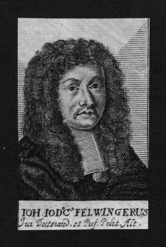 Johannes Felwinger Jurist lawyer Professor Altdorf Kupferstich Portrait