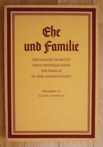 Dorneich Ehe und Familie Die Familie Recht Familienpädagogik Gemeinschaft