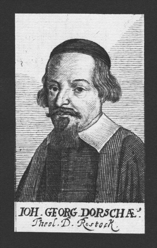 Johann Georg Dorsche Theologe Tübingen Rostock Kupferstich Portrait