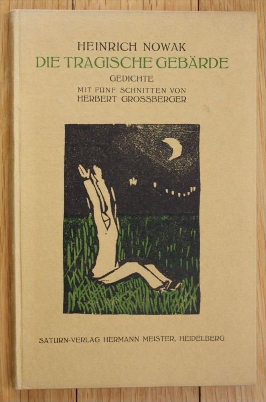 Nowak Tragische Gebärde Gedichte Expressionismus Herbert Grossberger EA