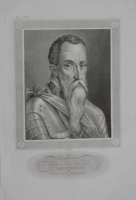 Fernando Alvarez de Toledo Herzog von Alba engraving Stahlstich Portrait