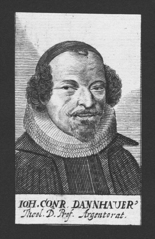 Johann Conrad Dannhauer Theologe Marburg Straßburg Kupferstich Portrait