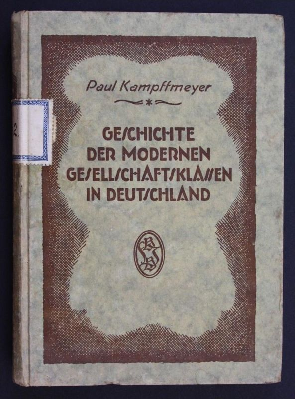 Kampffmeyer Geschichte der modernen Gesellschaftsklassen in Deutschland