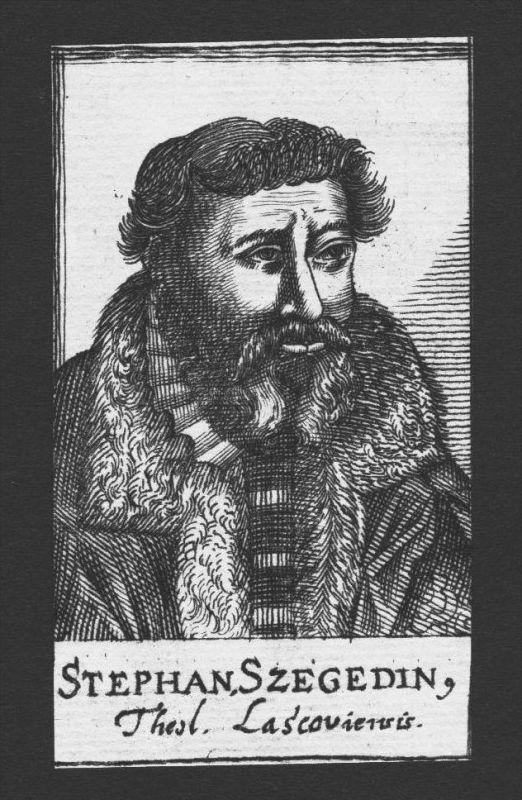 Stephan Szegedin Theologe Reformer Ungarn Hungary Kupferstich Portrait