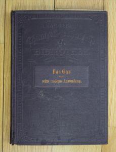 Das Gas und seine moderne Anwendung Paul Frenzel Hartleben Bibliothek