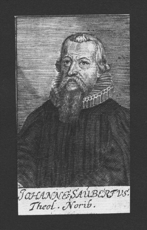 Johannes Saubert der Ältere Theologe Altdorf Nürnberg Kupferstich Portrait