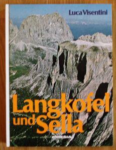 Luca Visentini - Langkofel und Sella - Alpinistik Alpen Bergsteigen