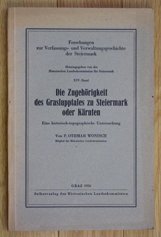 Die Zugehörigkeit des Graslupptales zu Steiermark oder Kärnten Wonisch