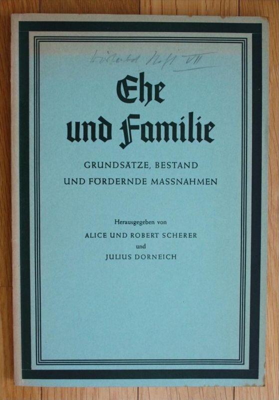 Alice und Robert Scherer Julius Dorneich Ehe und Familie