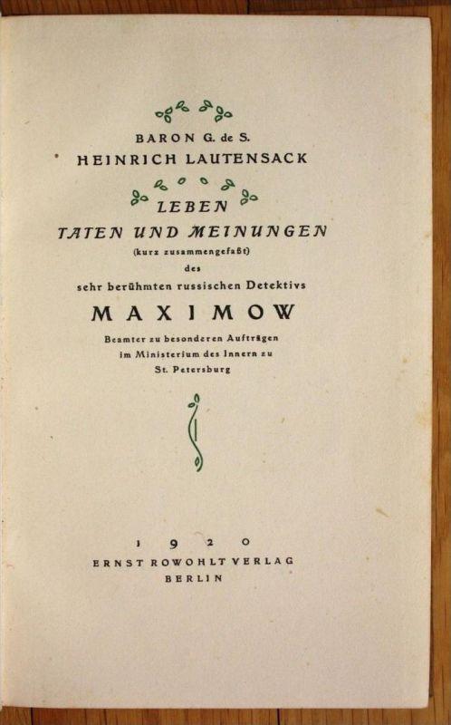 Baron Heinrich Lautensack Leben Taten und Meinungen Maximow Erste Ausgabe