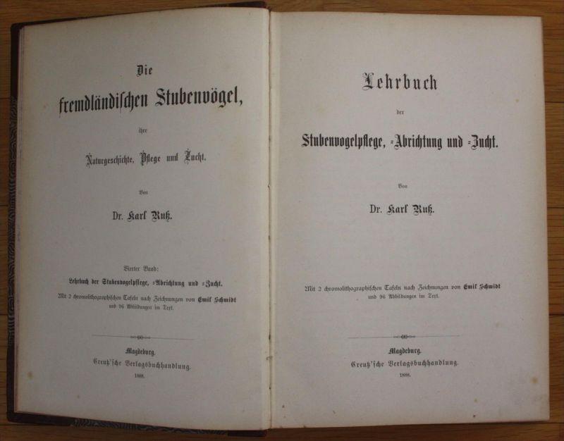 Karl Ruß Die fremdländischen Stubenvögel Pflege Zucht Lehrbuch Vögel