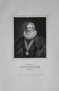 Heinrich IV Henri IV König Frankreich engraving Stahlstich Portrait
