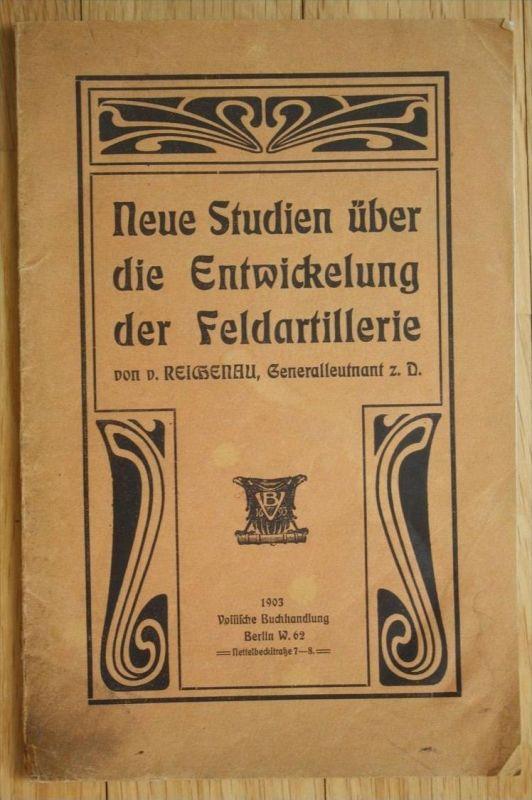 Reichenau Studien über Entwicklung der Feldartillerie Artillerie Militaria
