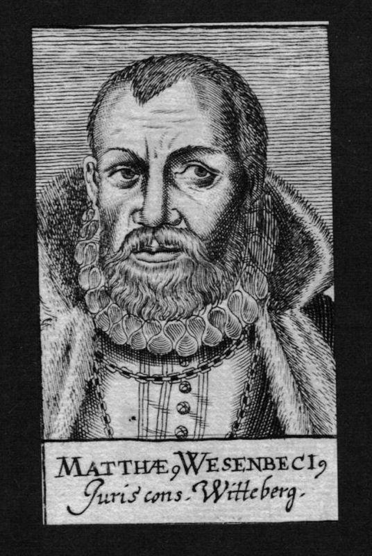 Matthias Wesenbeck Jurist lawyer Wittenberg Kupferstich Portrait