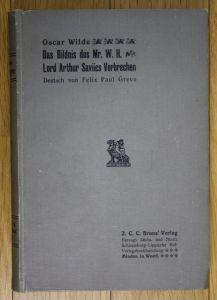 um 1905 Oscar Wilde Das Bildnis des Mr. W. H. Lord Arthur Saviles Verbrechen