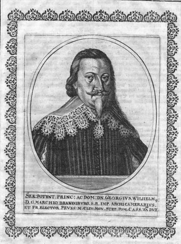 Georg Wilhelm v. Brandenburg Kurfürst Portrait Kupferstich engraving
