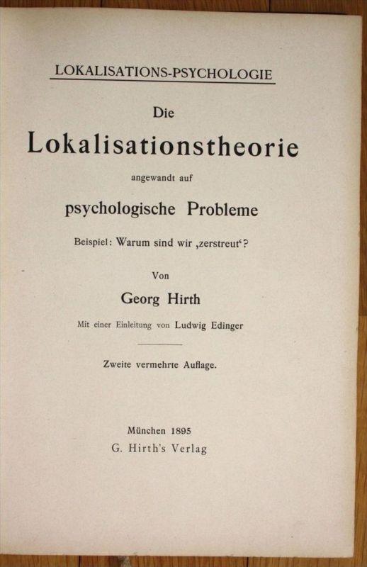 Georg Hirth Die Lokalisationstheorie psychologische Probleme Psychologie