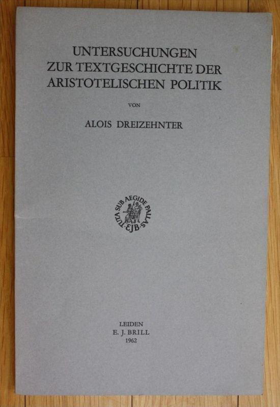 Untersuchungen zur Textgeschichte der Aristotelischen Politik Aristoteles