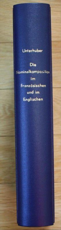 Johann Unterhuber-Nominalkomposition im Französischen und im Englischen 1987