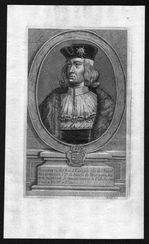 Philipp I der Schöne König Spanien Herzog von Burgund Kupferstich Portrait