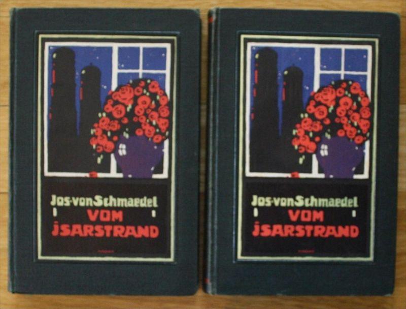 Josef Schmädel - Vom Isarland München Widmungsexemplar Widmung 1912